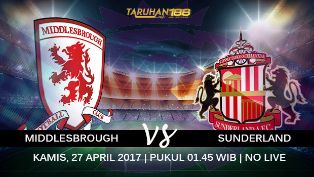Prediksi Middlesbrough vs Sunderland 27 April 2017