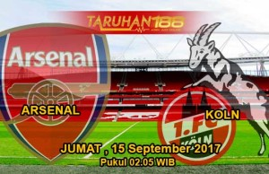 Prediksi Bola Arsenal vs Koln 15 September 2017