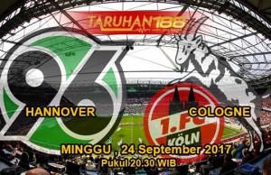 Prediksi Bola Hannover vs Cologne 24 September 2017