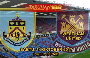 Prediksi Bola Burnley vs West Ham United 14 Oktober 2017